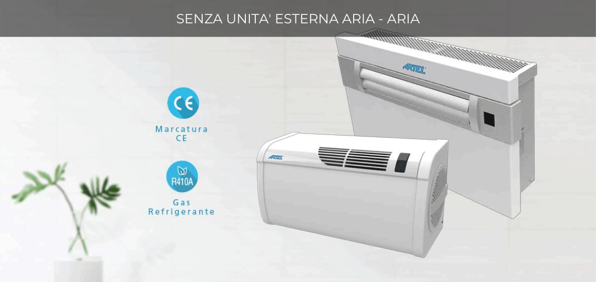 Gamma climatizzatori senza unità esterna aria - aria Artel