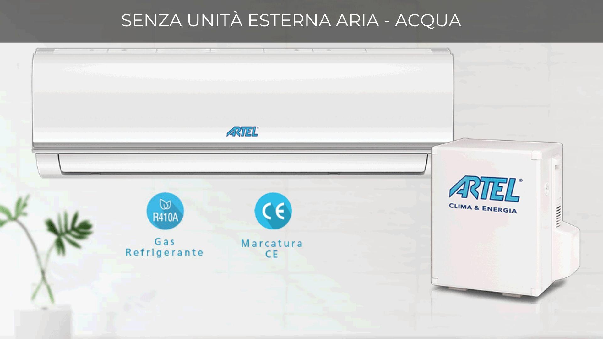 Gamma climatizzatori senza unità esterna aria – acqua Artel