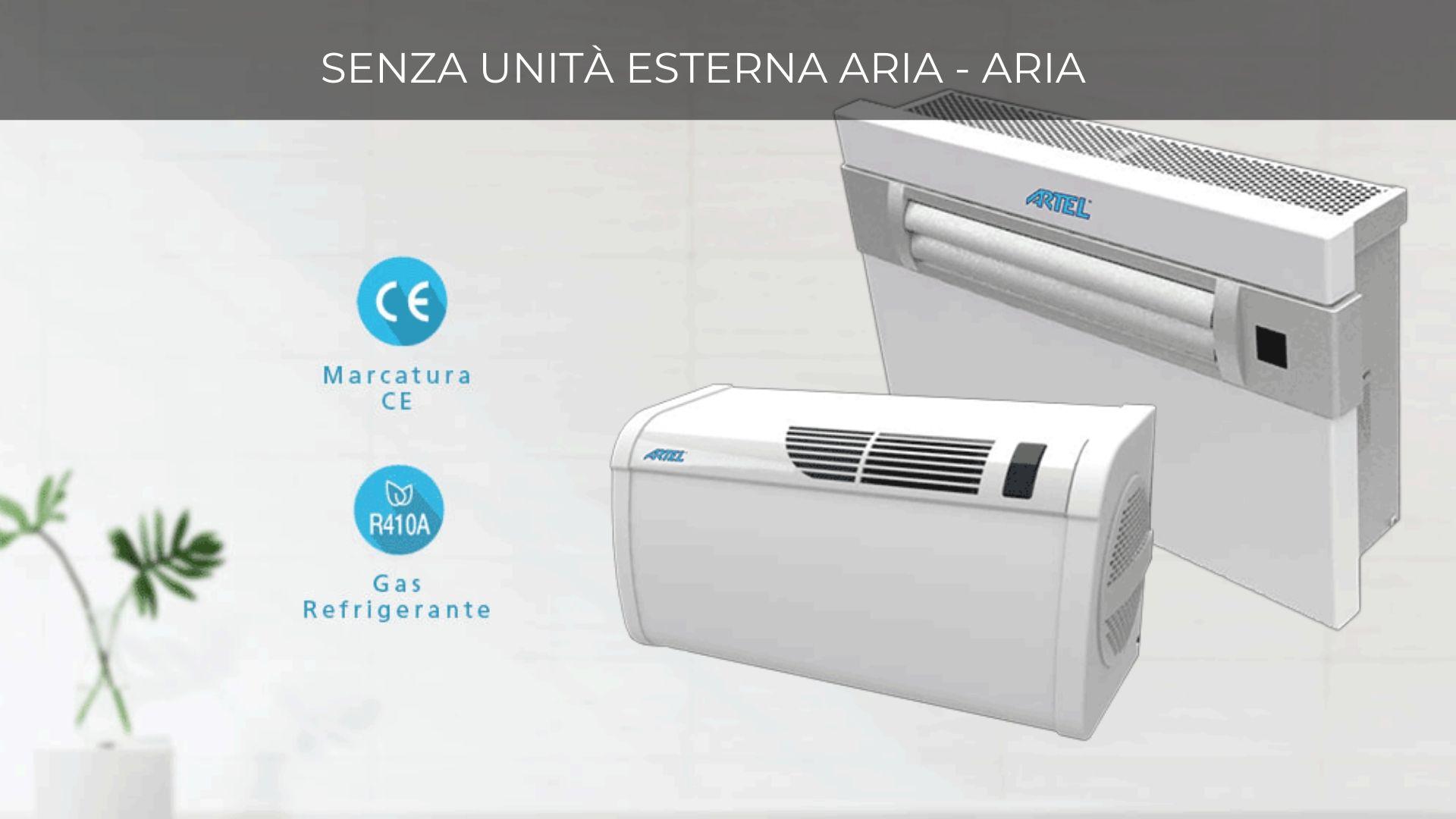 Gamma condizionatori senza unità esterna aria - aria Artel
